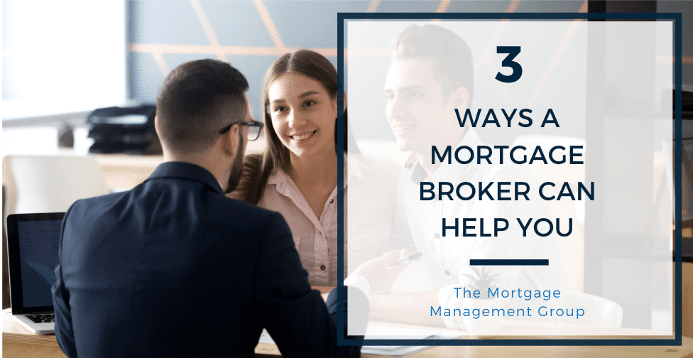 Toronto Mortgage Broker - 3 Ways a Mortgage Broker Can Help You